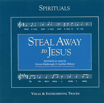 Steal Away to Jesus CD