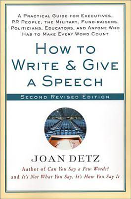 How to Write and Give a Speech, Second Revised Edition