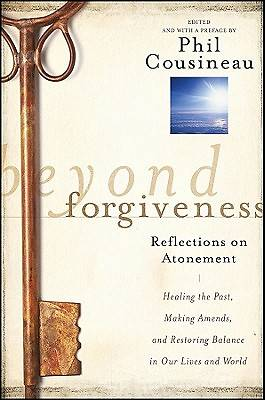 Picture of Beyond Forgiveness