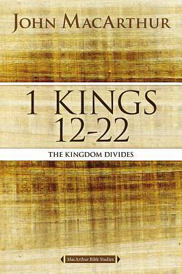1 Kings 12 to 22