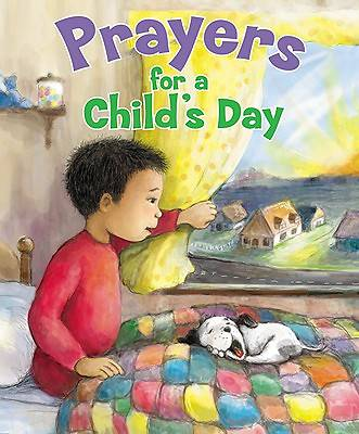 Prayers for a Childs Day