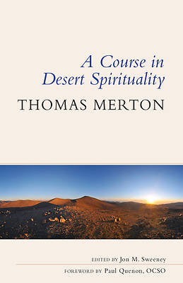 Picture of A Course in Desert Spirituality