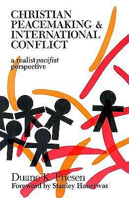Christian Peacemaking and International Conflict