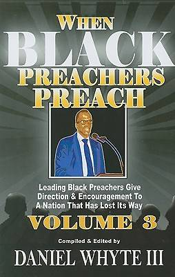When Black Preachers Preach, Volume 3