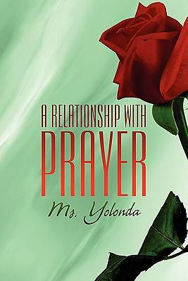 A Relationship with Prayer