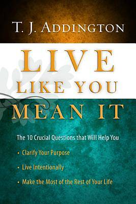 Picture of Live Like You Mean It