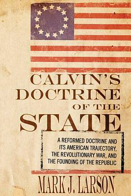 Calvins Doctrine of the State