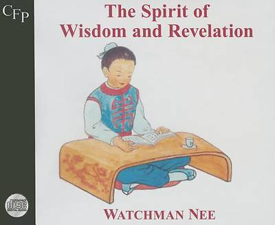 The Spirit of Wisdom and Revelation (Audiobook CD)