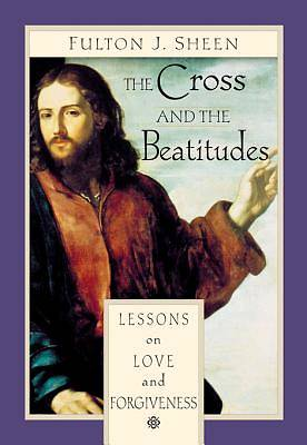 The Cross and the Beatitudes [ePub Ebook]
