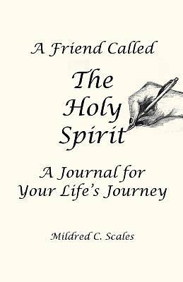 A Friend Called the Holy Spirit