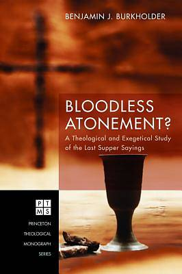 Picture of Bloodless Atonement?