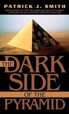 Picture of The Dark Side of the Pyramid