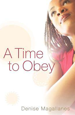 A Time to Obey