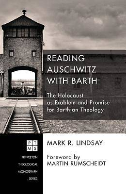 Picture of Reading Auschwitz with Barth