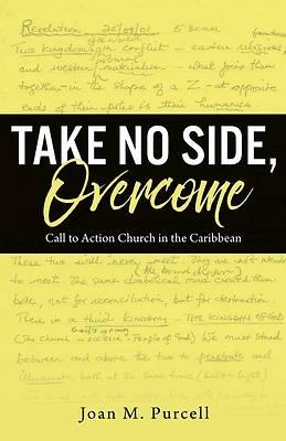 Picture of Take No Side, Overcome