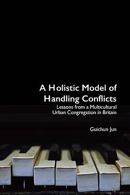 Picture of A Holistic Model of Handling Conflicts