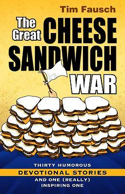 The Great Cheese Sandwich War
