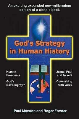 Gods Strategy in Human History