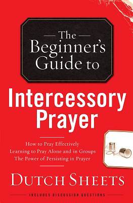 Picture of The Beginner's Guide to Intercessory Prayer