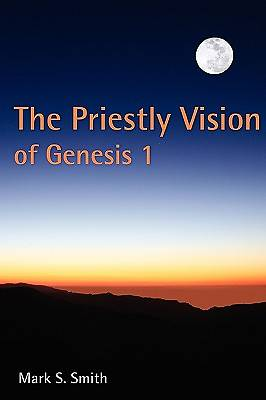 Picture of The Priestly Vision of Genesis I