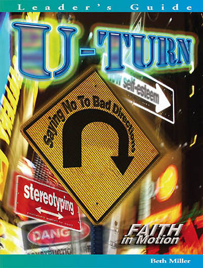 U-Turn - Leaders Guide  (Faith in Motion Series) - Download Edition