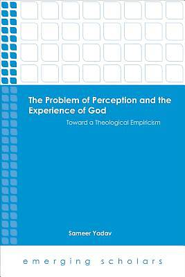 The Problem of Perception and the Experience of God Hc