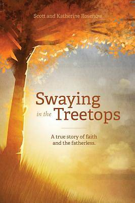 Swaying in the Treetops