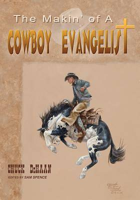 Picture of The Makin' of a Cowboy Evangelist