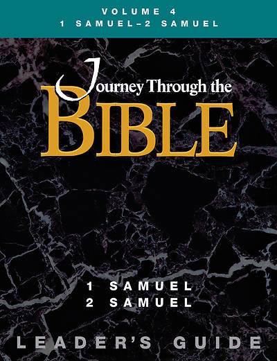 Picture of Journey Through the Bible Volume 4: 1 Samuel - 2 Samuel Leader's Guide