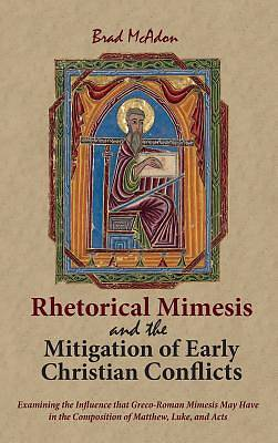 Rhetorical Mimesis and the Mitigation of Early Christian Conflicts