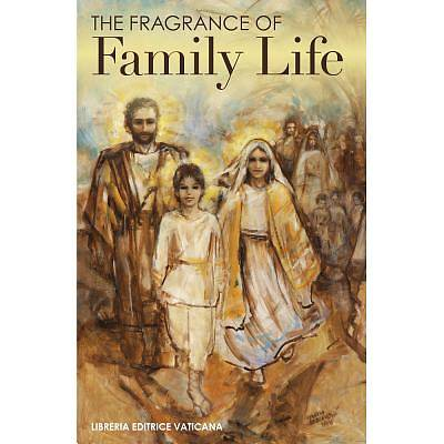 The Fragrance of Family Life