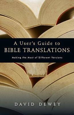 Picture of A User's Guide to Bible Translations