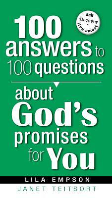 Picture of 100 Answers to 100 Questions about God's Promises for You