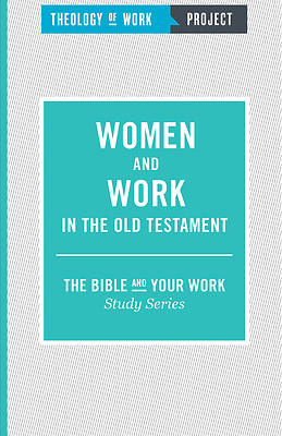 Women and Work in the Old Testament