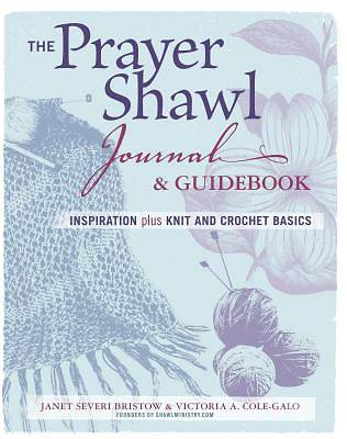 The Prayer Shawl Journal and Guidebook