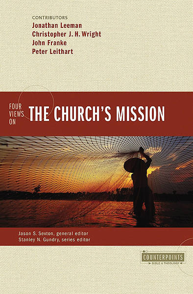 Four Views on the Churchs Mission
