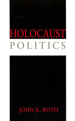 Holocaust Politics