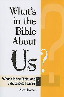 Whats in the Bible About Us?