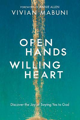 Picture of Open Hands, Willing Heart