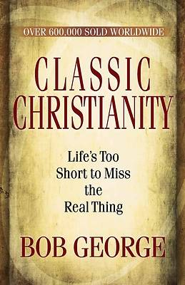 Classic Christianity [ePub Ebook]