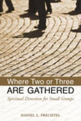 Where Two or Three Are Gathered [ePub Ebook]