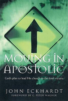 Moving in the Apostolic