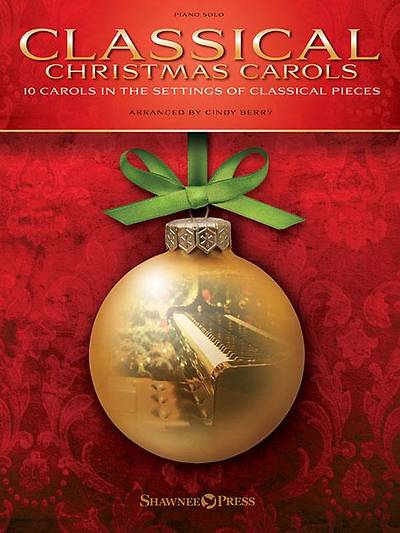 Picture of Classical Christmas Carols; 10 Carols in the Settings of Classical Pieces