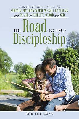 The Road to True Discipleship