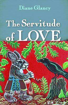 The Servitude of Love
