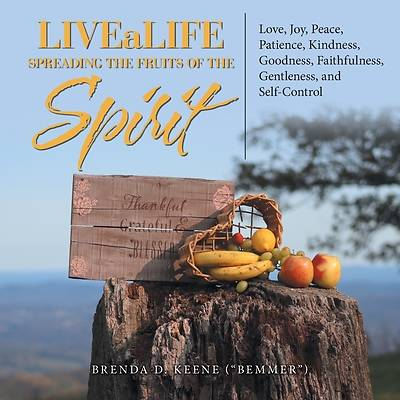 Picture of Livealife Spreading the Fruits of the Spirit