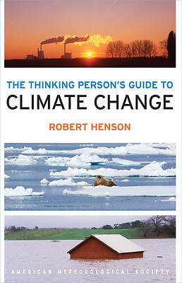 Picture of The Thinking Person's Guide to Climate Change (Revised)