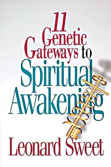 11 Genetic Gateways to Spiritual Awakening