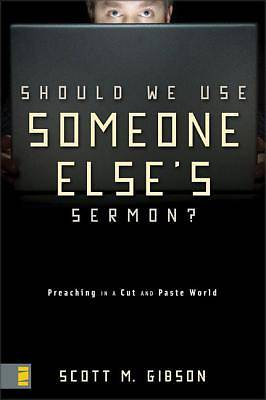 Should We Use Someone Elses Sermon?