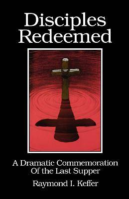Disciples Redeemed